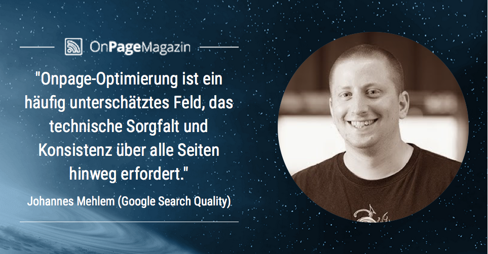 johannes-mehlem Quality Search OnPage Optimierung Interview Google